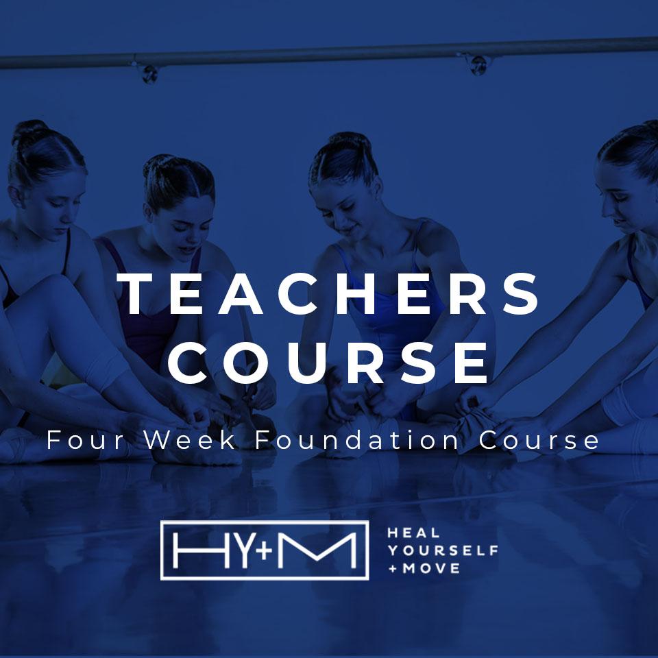 4 Week Foundation Teachers Course