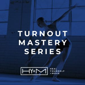 Turnout Mastery Series